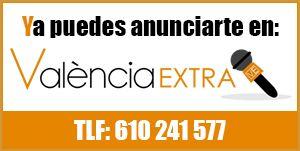 Anunciate en Valencia Extra