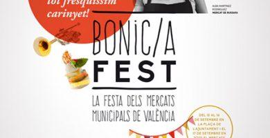 Comienza el Bonic/a Fest, una experiencia única en los mercados valencianos