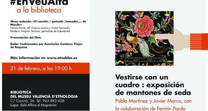 La Biblioteca del Museu Valencià d'Etnologia debat «En Veu Alta» sobre indumentària i el mantón de Manila