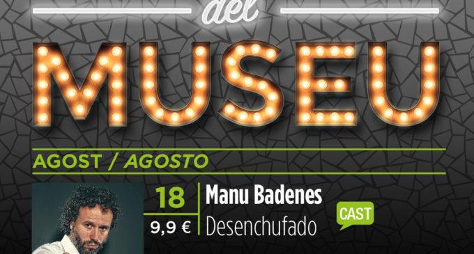 'Les Nits del Museu' continuen aquest divendres amb l'actuació de l'actor Manu Badenes