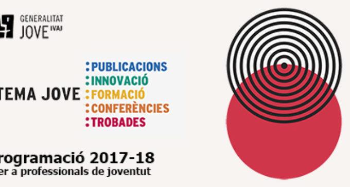 L'IVAJ presenta el seu programa de formació Tema Jove per al curs 2017-2018