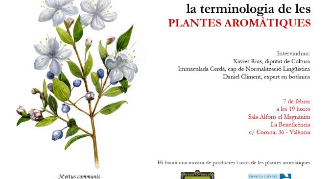 Presentació de la terminologia en valencià de les plantes aromàtiques