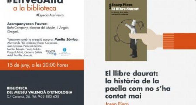 Josep Piera presenta a la Biblioteca del Museu Valencià d`Etnologia el seu llibre sobre la paella