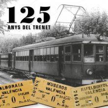 Alboraia, Museros y Rafelbunyol celebran el 125 aniversario del 'Trenet'
