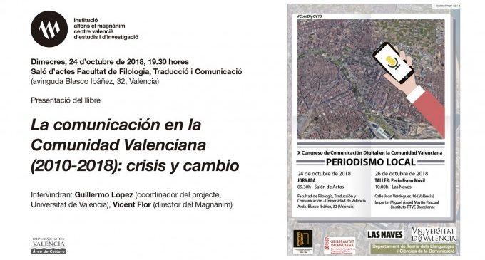 """El Magnànim presenta """"La comunicación en la Comunitat Valenciana (2010-2018): crisis y cambio"""""""