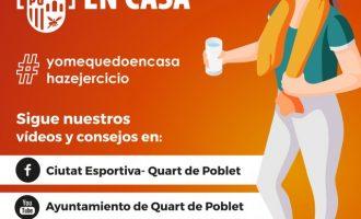 El Ayuntamiento de Quart de Poblet combate el coronavirus con ejercicio y buenos hábitos desde casa