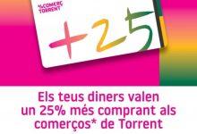 Els teus diners valen un 25% més, comprant en els comerços de Torrent
