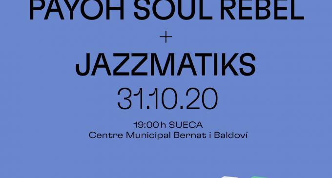 El circuit Sonora arriba a Sueca amb el 'jazz' d'Ales Cesarini & Payoh Soul Rebel i Jazzmatiks