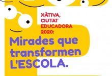 """Xàtiva organitza una sèrie de jornades formatives al voltant de """"Ciutat educadora"""""""