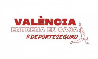 Torna una nova edició de #ValènciaEntrenaEnCasa