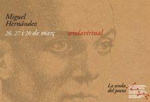 L'IVAJ obri la 'Senda virtual' del Poeta Miguel Hernández 2021