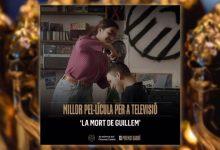 'La mort de Guillem', Premi Gaudí a la millor pel·lícula per a televisió