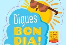 """La Plataforma per la Llengua llança la campanya """"Digues Bon Dia"""" per fer del valencià la llengua d'inici al comerç"""