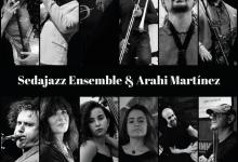 Sedajazz Ensemble y Arahí Martínez estrenan el Festival de Jazz de València