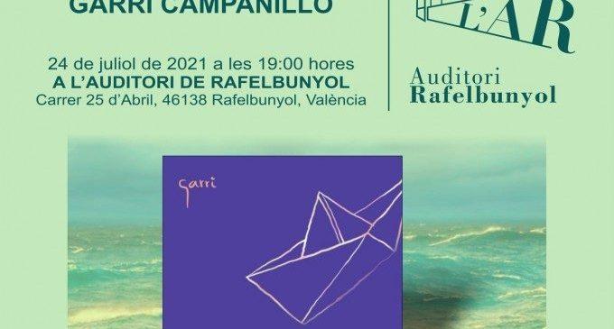 "El cantant Garri Campanillo presenta ""Salpen cants"" a l'Auditori de Rafelbunyol"