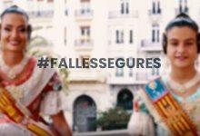 La Generalitat llança la campanya #FallesSegures per a apel·lar a la responsabilitat i poder gaudir d'uns actes segurs